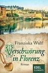 Verschwörung in Florenz by Franziska Wulf
