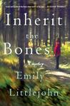 Inherit the Bones (Detective Gemma Monroe, #1)