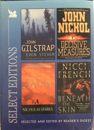 Reader's Digest Select Editions: 'Even Steven', 'Decisive Measures, 'The Rescue', 'Beneath the Skin'