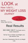Look at How I did it... My WEIGHT LOSS JOURNEY