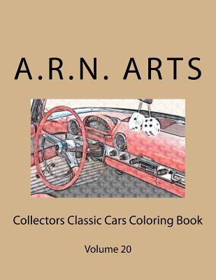 Collectors Classic Cars Coloring Book: Volume 20