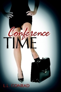 Conference Time by L L Conrad
