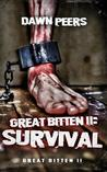 Survival (Great Bitten, #2)