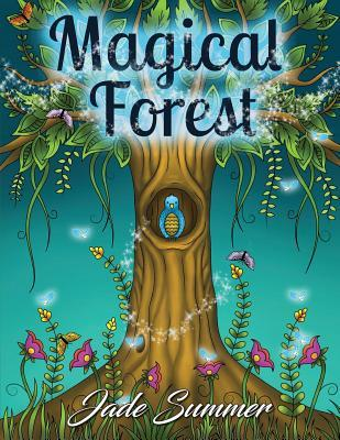 Magical Forest An Adult Coloring Book With Enchanted Animals
