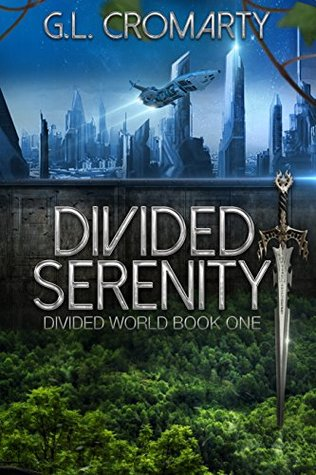 Divided Serenity by G.L. Cromarty