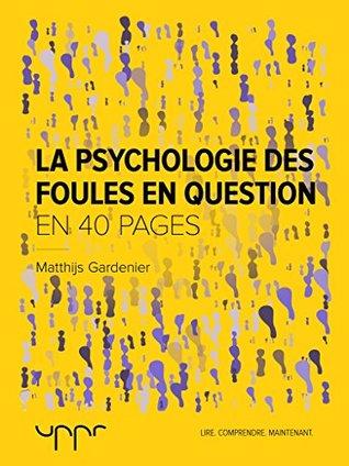 La psychologie des foules en question