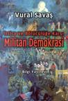 İrtica ve Bölücülüğe Karşı Militan Demokrasi