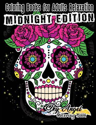 Coloring Books for Adults Relaxation: Sugar Skull Coloring Book for Adults: Sugar Skull Adult Coloring Books, Dia de Los Muertos Coloring Book, Day of the Dead Coloring Book for Adults Relaxation