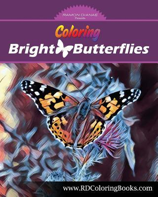 Coloring Bright Butterflies: Adult Coloring Book
