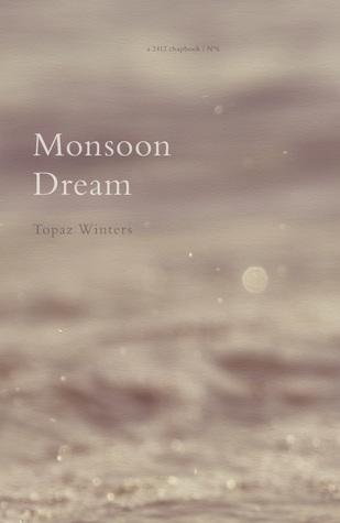 Monsoon Dream by Topaz Winters