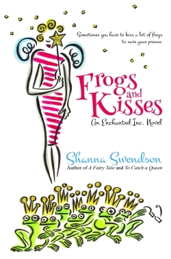 Frogs and Kisses (Enchanted, Inc. #8)
