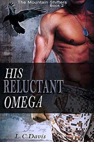 His Reluctant Omega (The Mountain Shifters, #2)