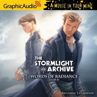 Words of Radiance (3 of 5) (The Stromlight Archive #2, Part 3 of 5)