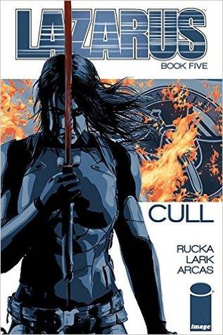 Lazarus, Vol. 5: Cull