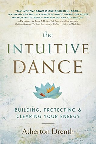 the-intuitive-dance-building-protecting-and-clearing-your-energy