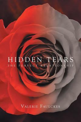 Hidden Tears: The Perfect Relationship