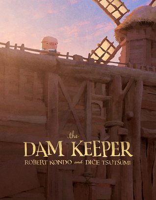 The Dam Keeper by Robert Kondo