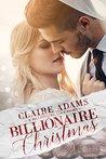 Billionaire Christmas (Billionaires #1)