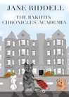 The Bakhtin Chronicles: Academia