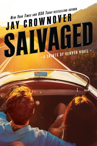 📖 Novel of the Week: Salvaged by Jay Crownover