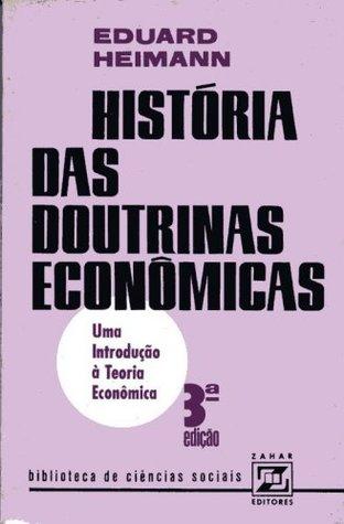 História das Doutrinas Econômicas: Uma Introdução à Teoria Econômica