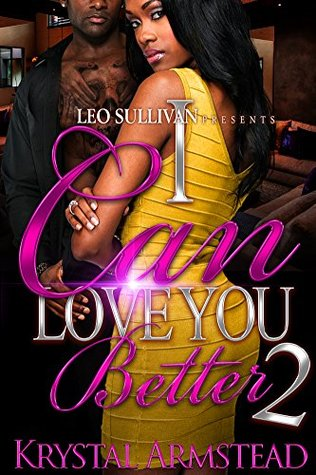 I Can Love You Better 2 (I Can Love You Better #2)