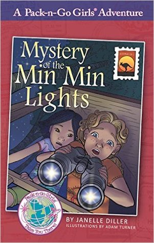 Mystery of the Min Min Lights (Pack-n-Go Girls Adventure - Australia 1)