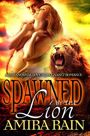 Spawned By The Lion (The Spawned, #4)