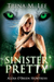Sinister Pretty (Alexa O'Brien Huntress Book 11)