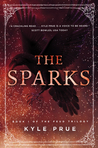 The Sparks by Kyle Prue