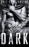 Captain Dark by Brit Constantine