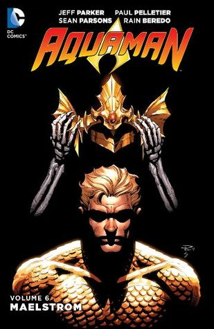 Aquaman, Volume 6: Maelstrom