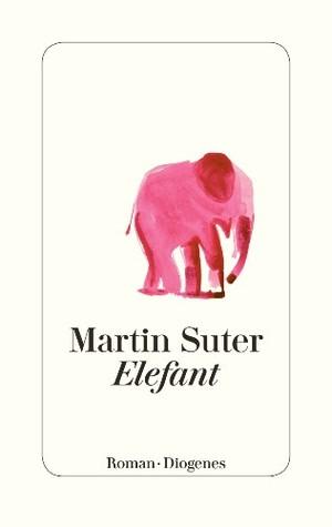 Elefant by Martin Suter