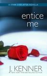 Entice Me (Stark Trilogy, #3.11)