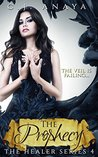 The Prophecy (The Healer, #4)