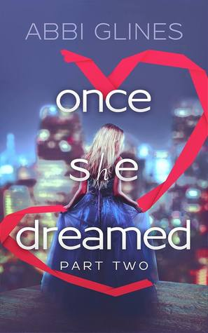 Once She Dreamed (Once She Dreamed, #2)