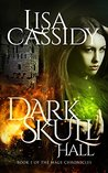 DarkSkull Hall (The Mage Chronicles #1)