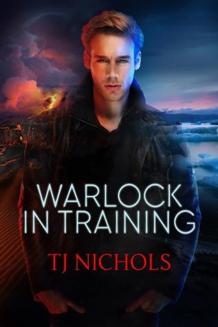 Release Day Review: Warlock in Training (Studies in Demonology #1) by T.J. Nichols