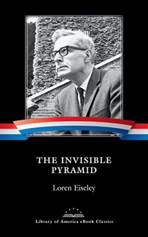 The Invisible Pyramid: A Library of America eBook Classic (Library of America E-Book Classics)