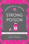 Strong Poison: Lord Peter Wimsey Book 6 (Lord Peter Wimsey Mysteries)