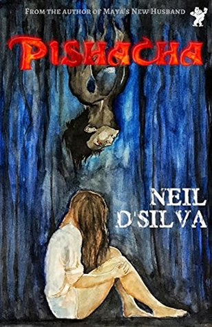 Book Review Opportunity: Pishacha by Neil D'Silva