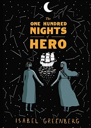 The One Hundred Nights of Hero: A Graphic Novel
