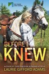Before I Knew by Laurie Gifford Adams