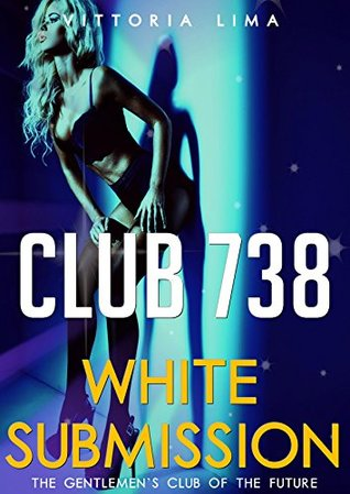 Club 738: White Submission