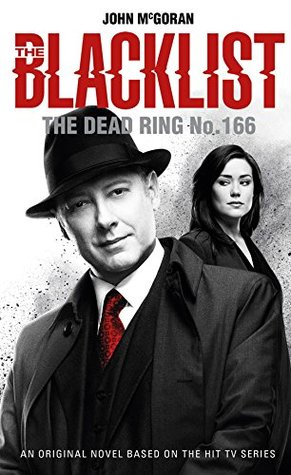 The Dead Ring No. 166 (The Blacklist #2)