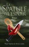 La spatule de l'espoir by Paul Tsamo