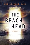 The Beachhead by Christopher Mari