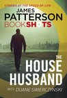 The House Husband by James Patterson