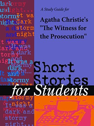 """A Study Guide for Agatha Christie's """"Witness for the Prosecution"""""""
