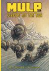 MULP: Sceptre of the Sun Issue #3